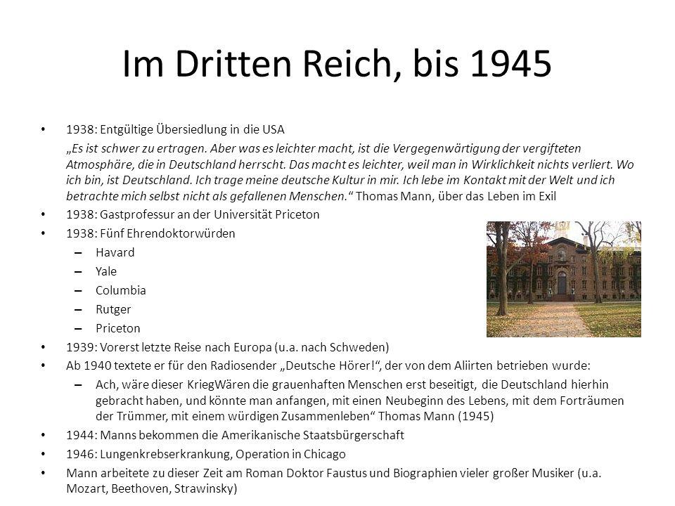 Im Dritten Reich, bis 1945 1938: Entgültige Übersiedlung in die USA