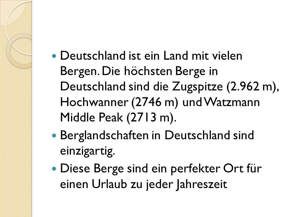 Deutschland ist ein Land mit vielen Bergen