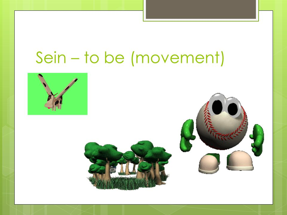 Sein – to be (movement)