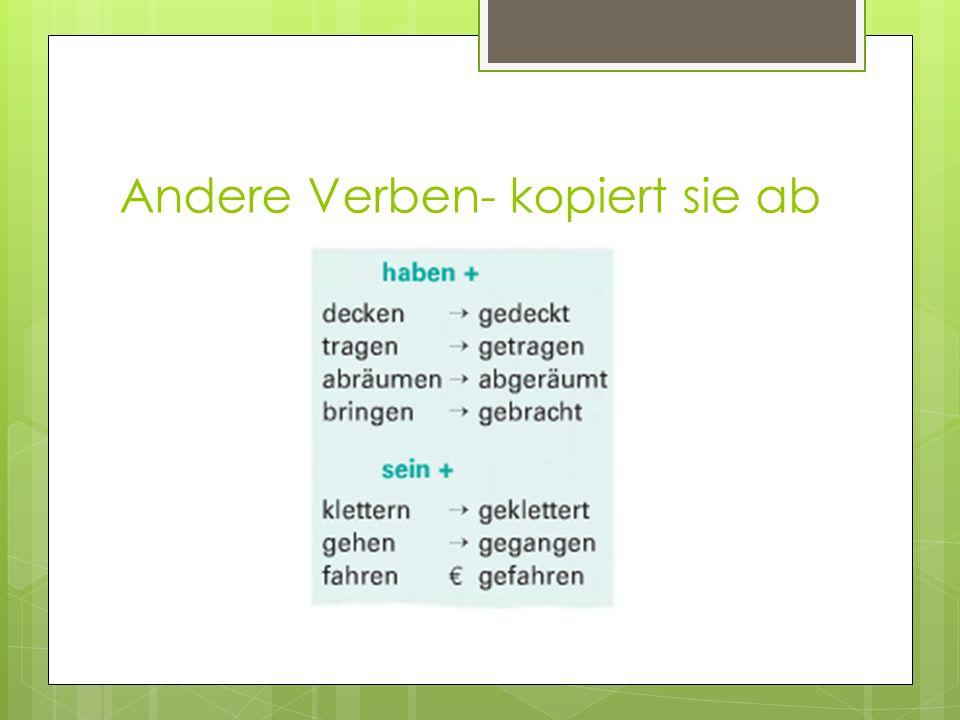 Andere Verben- kopiert sie ab