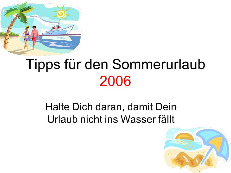 Tipps für den Sommerurlaub 2006