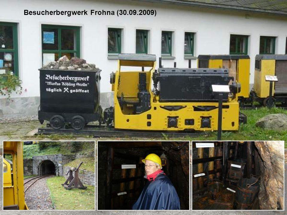 Besucherbergwerk Frohna (30.09.2009)