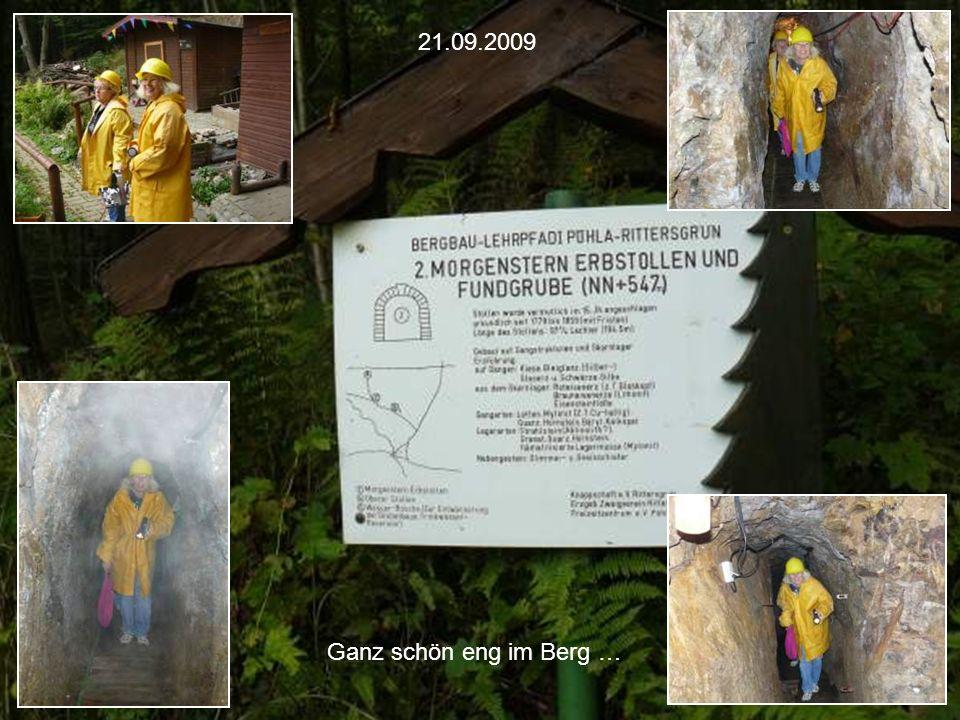 21.09.2009 Ganz schön eng im Berg …