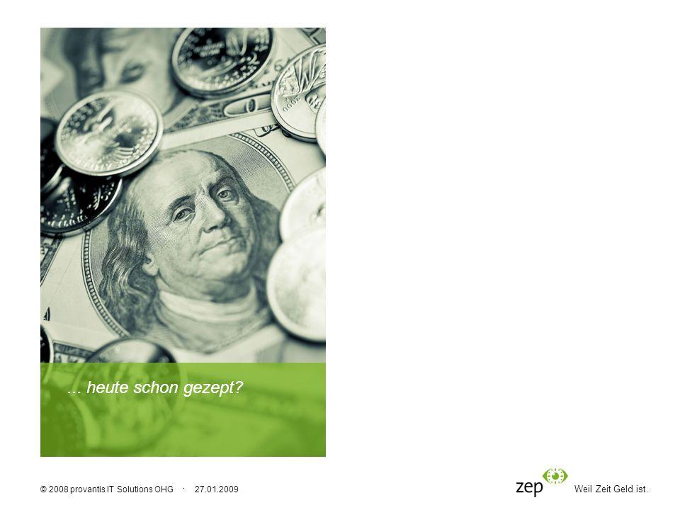 ... heute schon gezept © 2008 provantis IT Solutions OHG · 27.01.2009