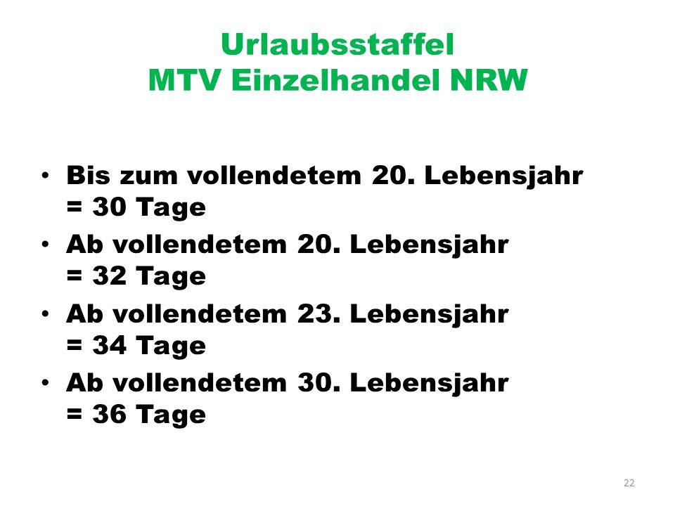 Urlaubsstaffel MTV Einzelhandel NRW