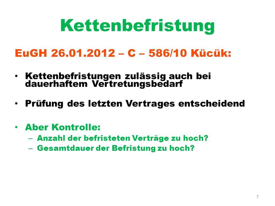 Kettenbefristung EuGH 26.01.2012 – C – 586/10 Kücük: