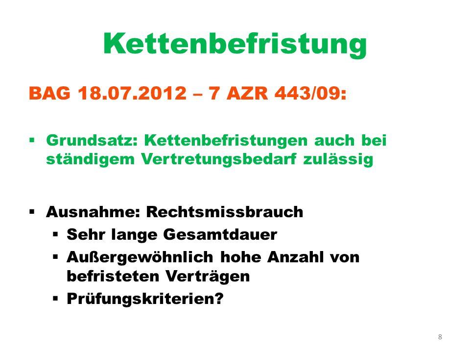 Kettenbefristung BAG 18.07.2012 – 7 AZR 443/09: