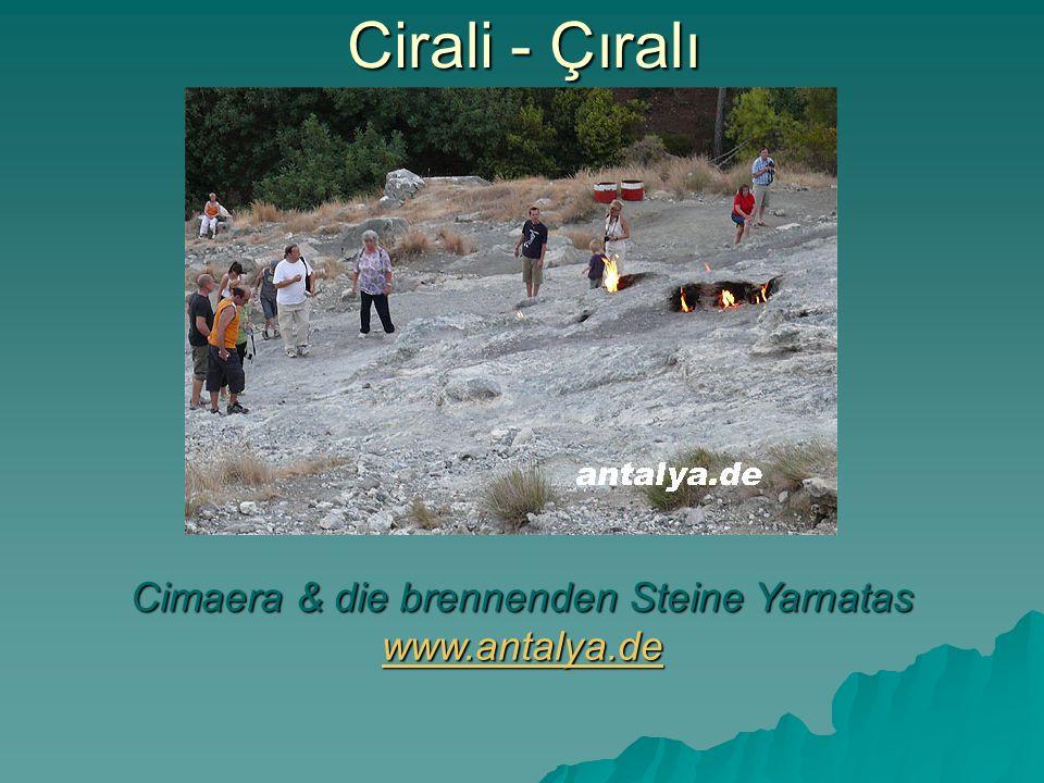 Cimaera & die brennenden Steine Yarnatas www.antalya.de