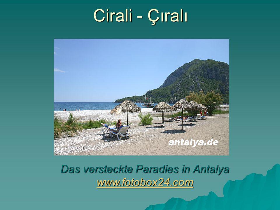 Das versteckte Paradies in Antalya www.fotobox24.com