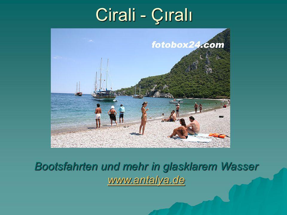 Bootsfahrten und mehr in glasklarem Wasser www.antalya.de