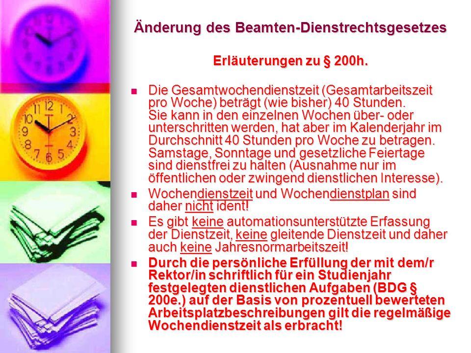 Änderung des Beamten-Dienstrechtsgesetzes Erläuterungen zu § 200h.