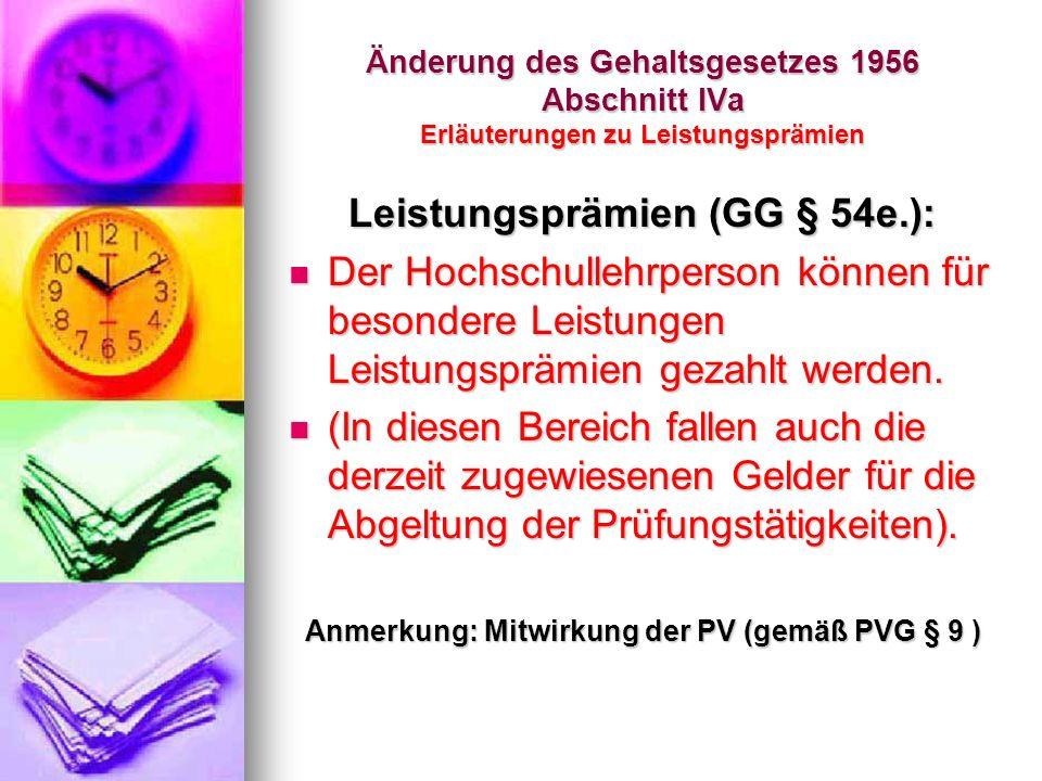 Anmerkung: Mitwirkung der PV (gemäß PVG § 9 )
