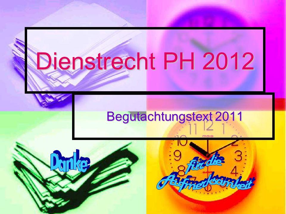 Dienstrecht PH 2012 Danke für die Aufmerksamkeit