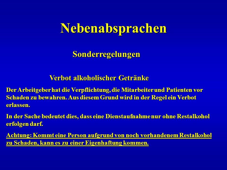 Nebenabsprachen Sonderregelungen Verbot alkoholischer Getränke