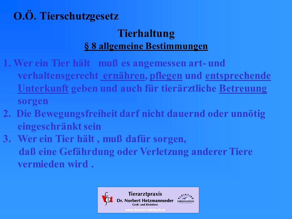 § 8 allgemeine Bestimmungen