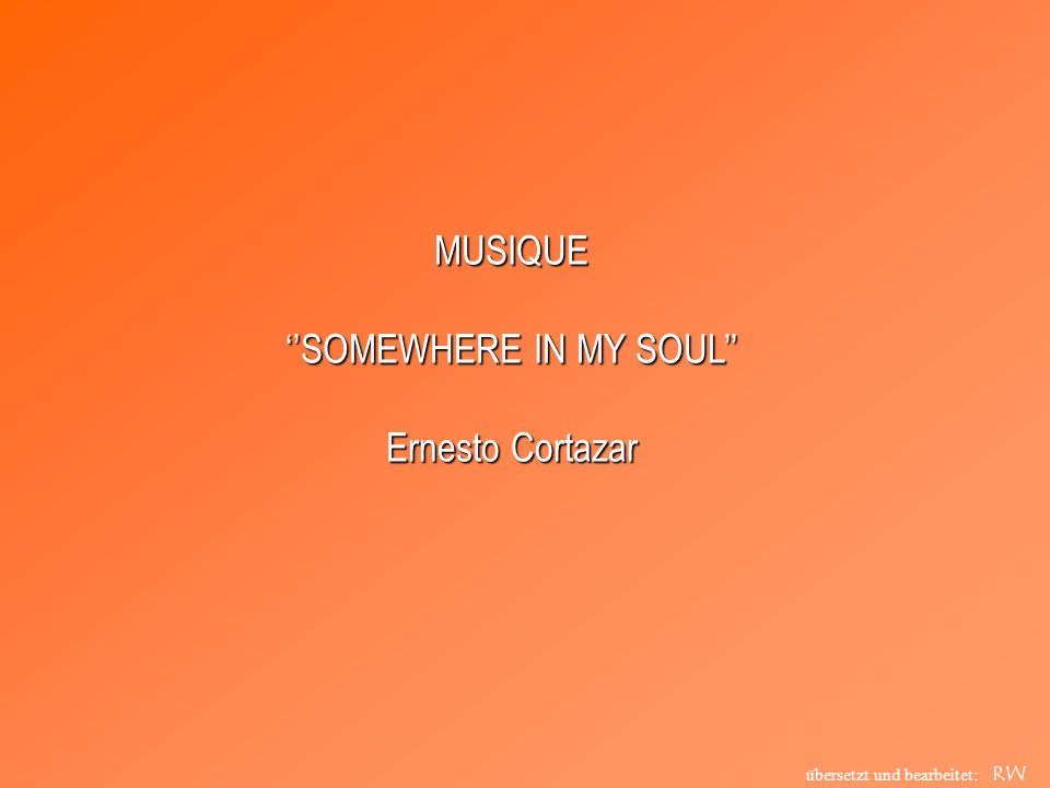 ''SOMEWHERE IN MY SOUL''