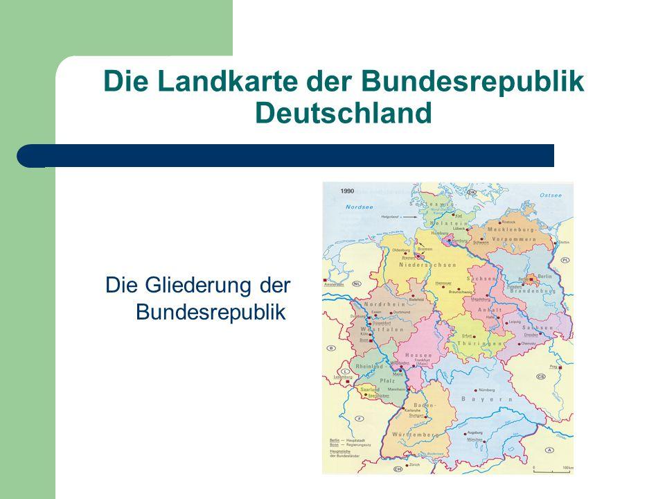 Die Landkarte der Bundesrepublik Deutschland