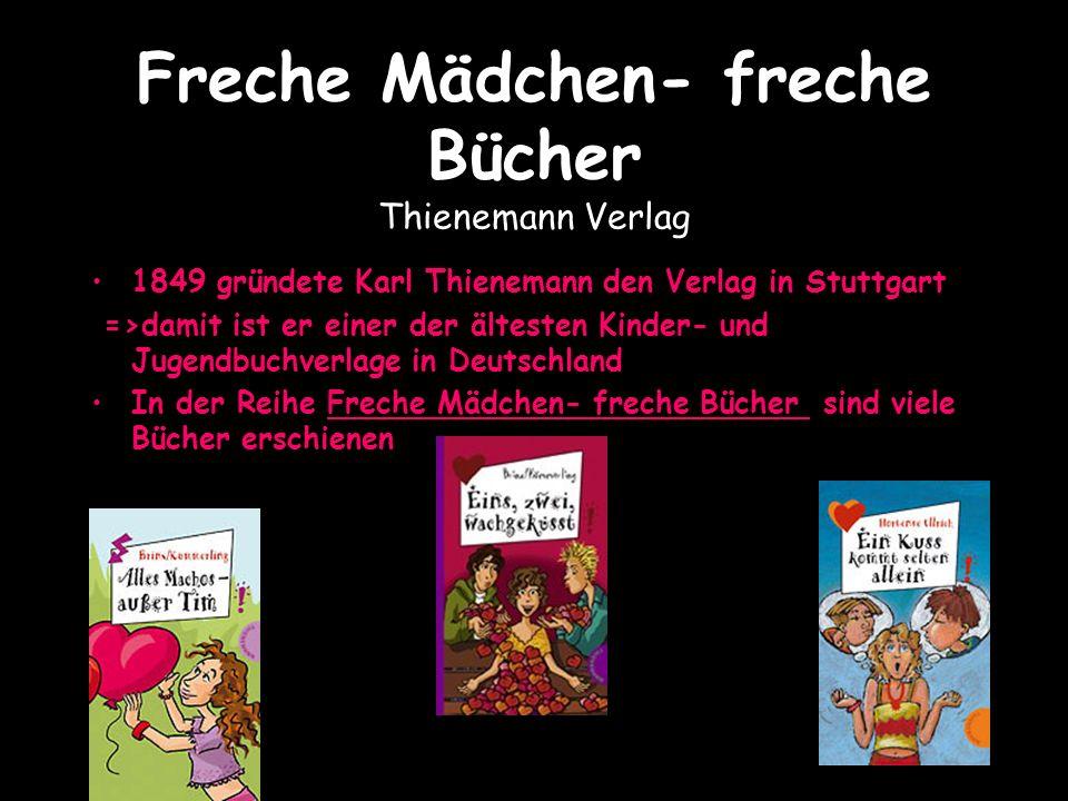 Freche Mädchen- freche Bücher Thienemann Verlag