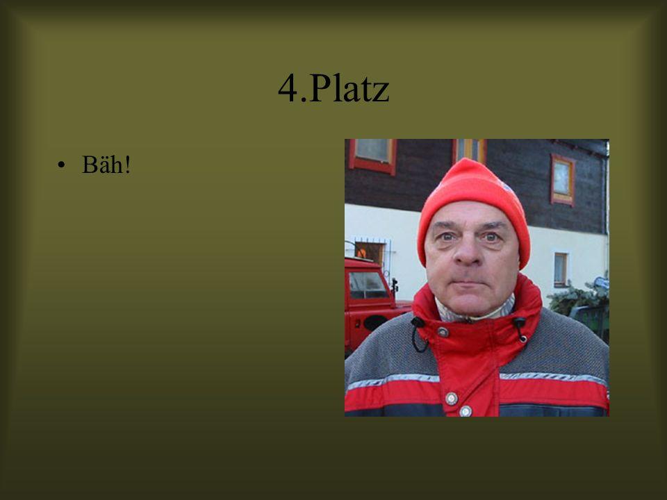 4.Platz Bäh!