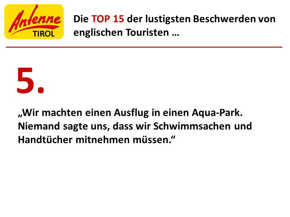 """5. """"Wir machten einen Ausflug in einen Aqua-Park."""