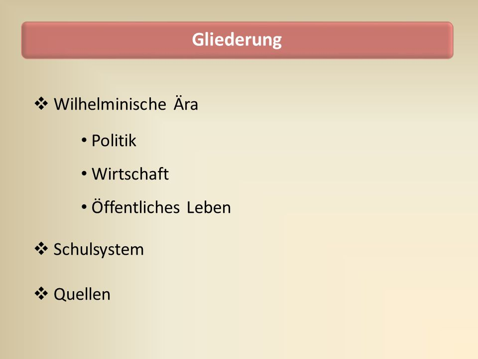 Wilhelminische Ära Politik Wirtschaft Öffentliches Leben Schulsystem