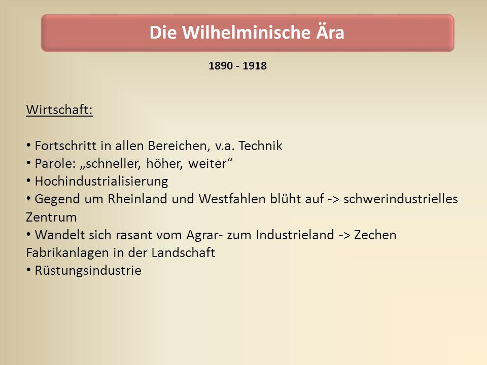 Die Wilhelminische Ära