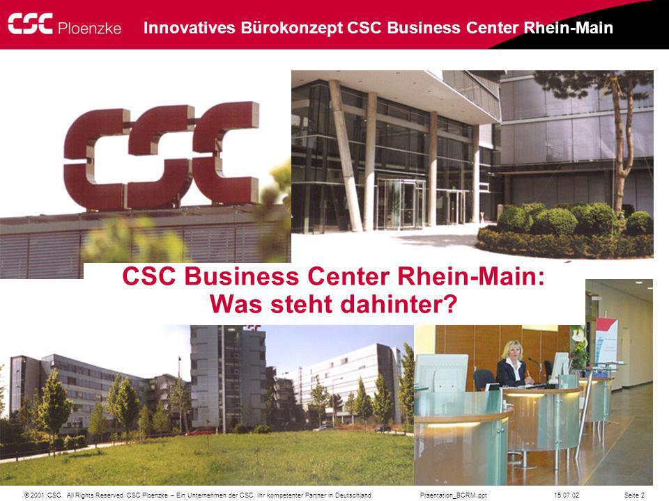 CSC Business Center Rhein-Main: Was steht dahinter