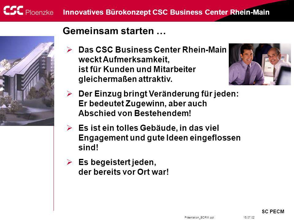 Gemeinsam starten … Das CSC Business Center Rhein-Main weckt Aufmerksamkeit, ist für Kunden und Mitarbeiter gleichermaßen attraktiv.