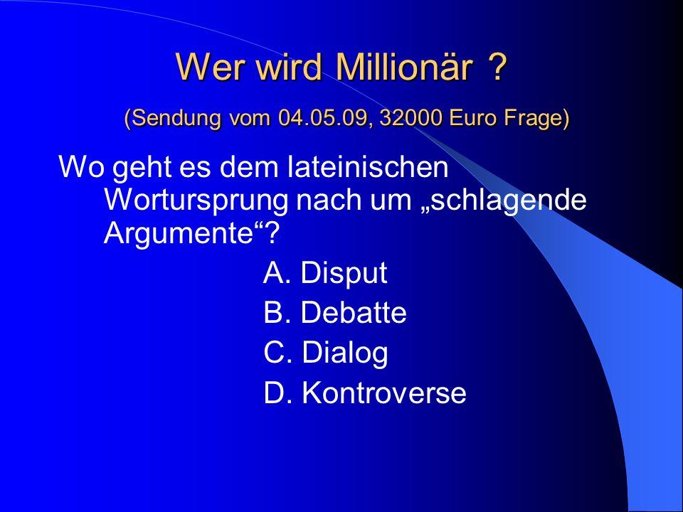 Wer wird Millionär (Sendung vom 04.05.09, 32000 Euro Frage)