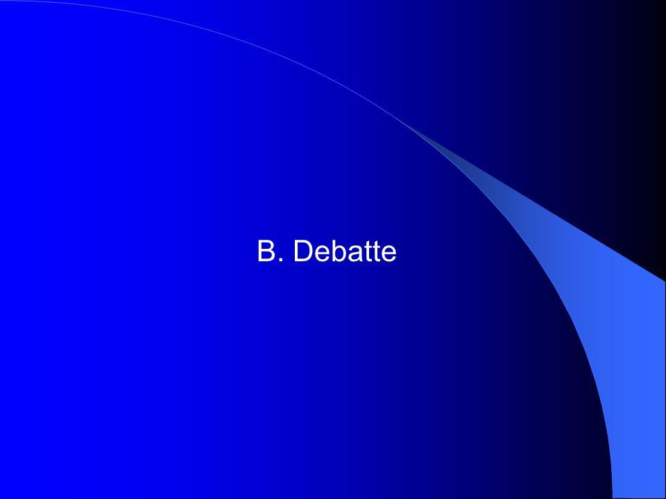 B. Debatte