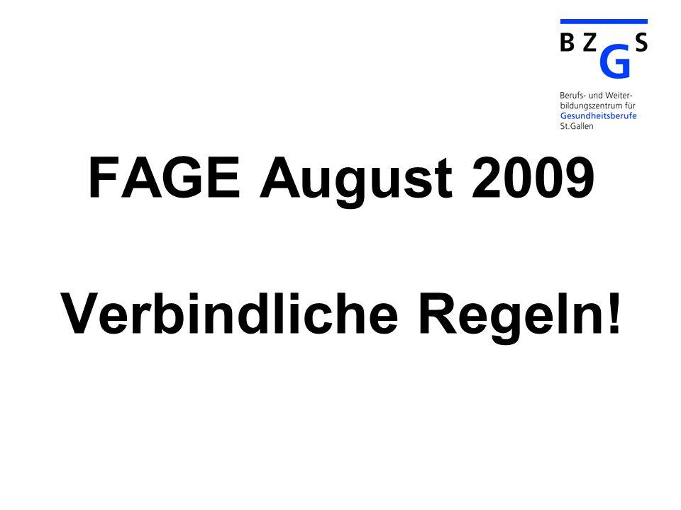 FAGE August 2009 Verbindliche Regeln!