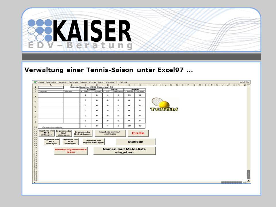 Verwaltung einer Tennis-Saison unter Excel97 ...