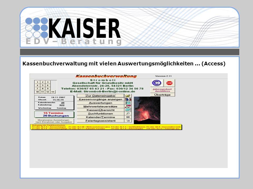 Kassenbuchverwaltung mit vielen Auswertungsmöglichkeiten ... (Access)
