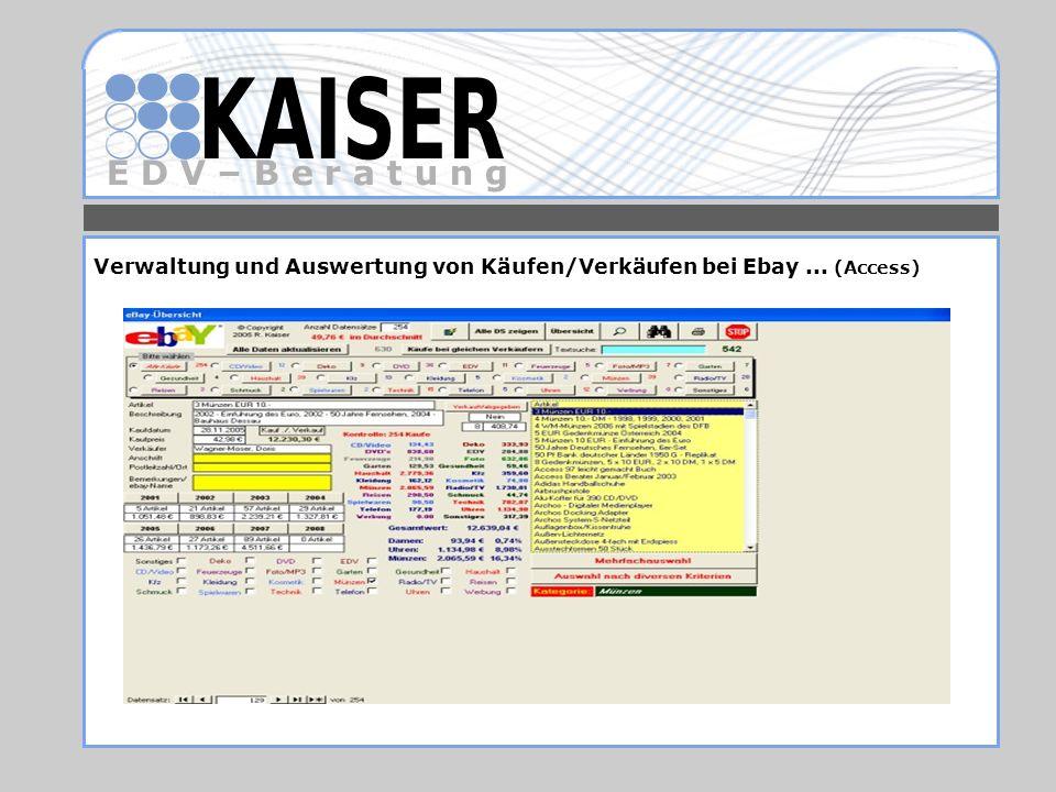 Verwaltung und Auswertung von Käufen/Verkäufen bei Ebay ... (Access)