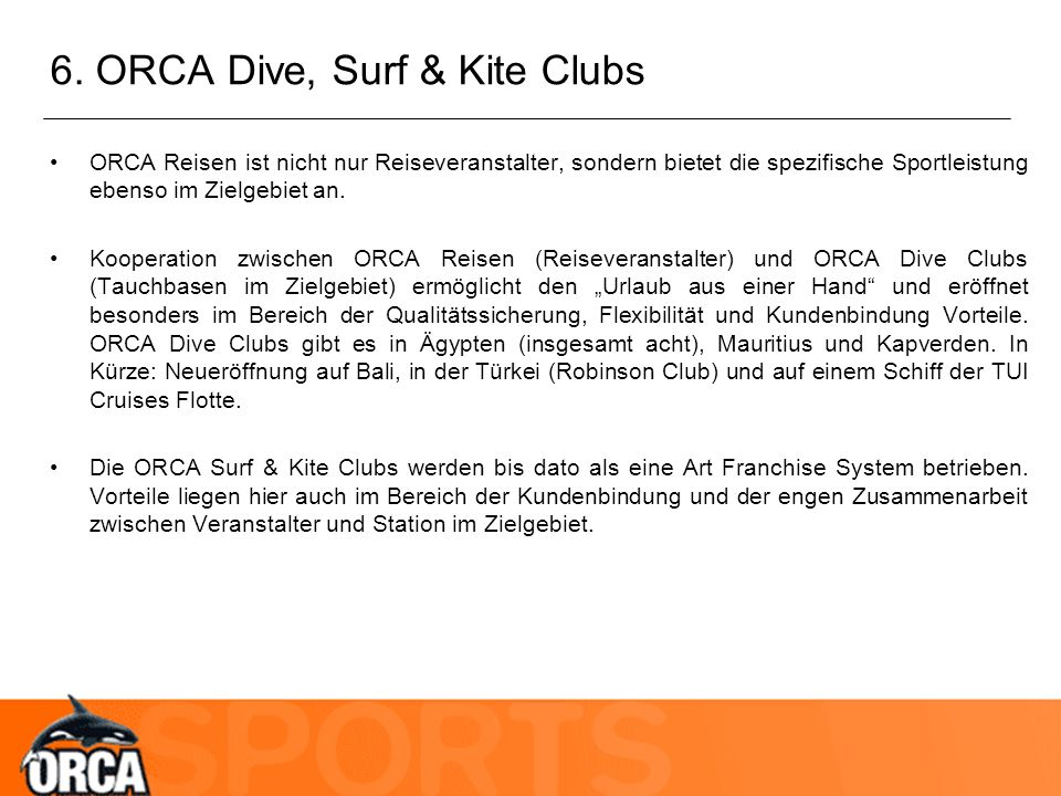 6. ORCA Dive, Surf & Kite Clubs