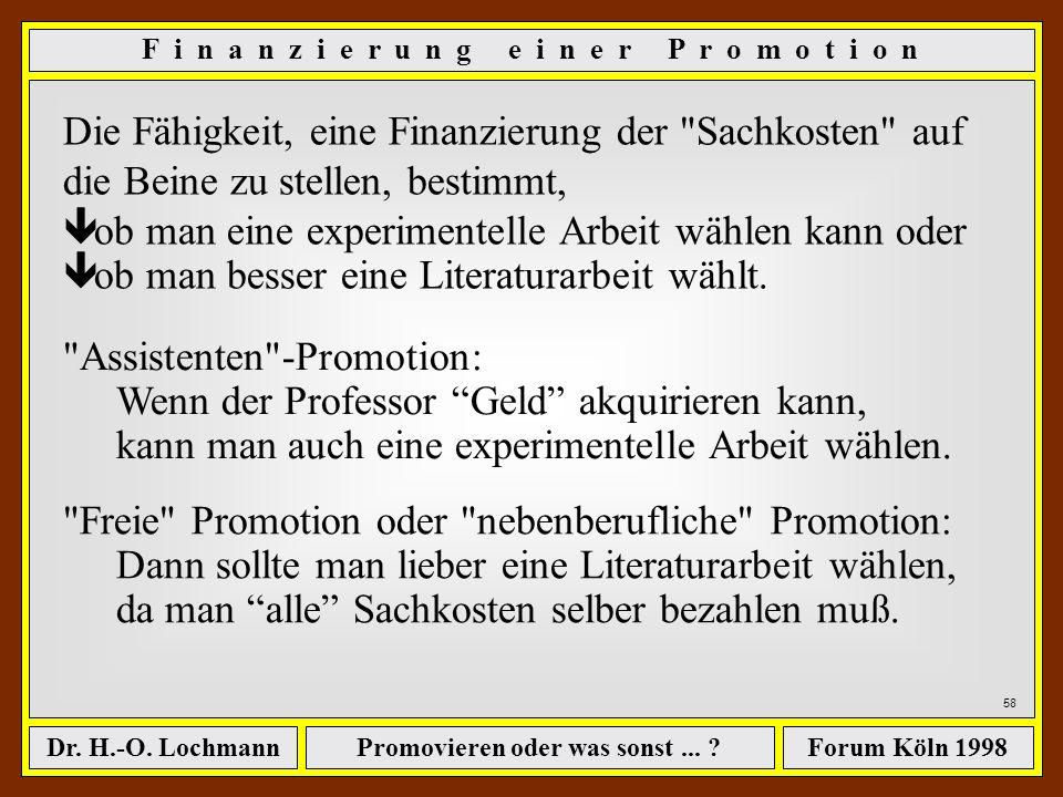 Promovieren oder was sonst ...