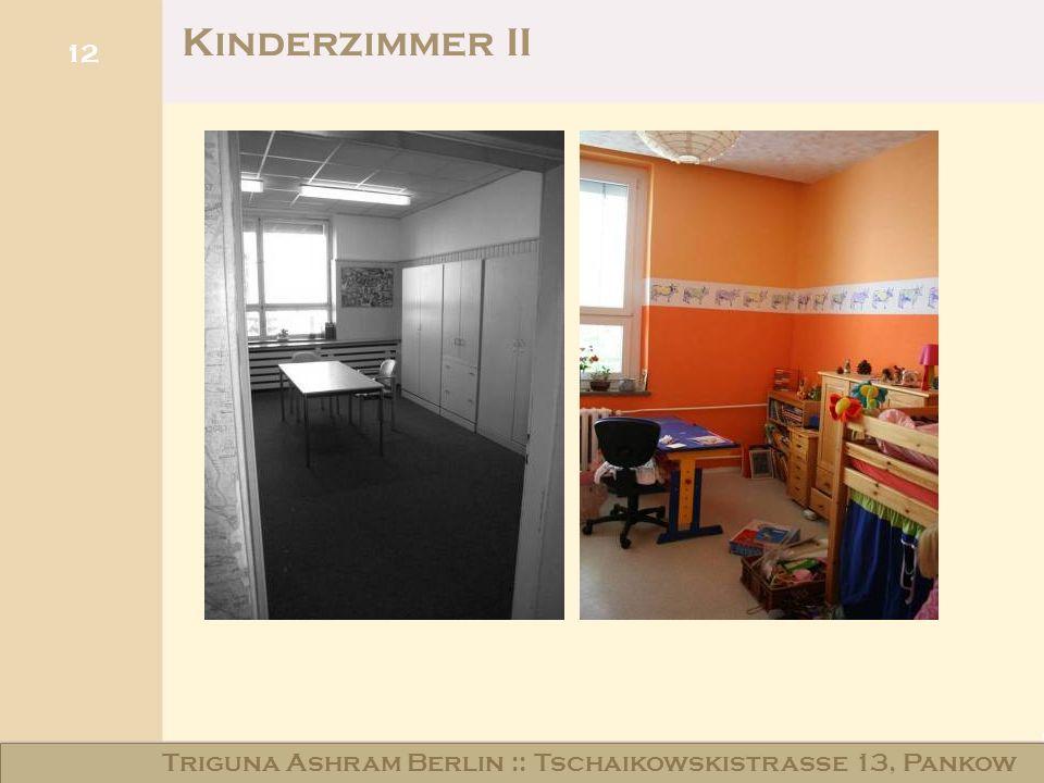 Kinderzimmer II Triguna Ashram Berlin :: Tschaikowskistraße 13, Pankow