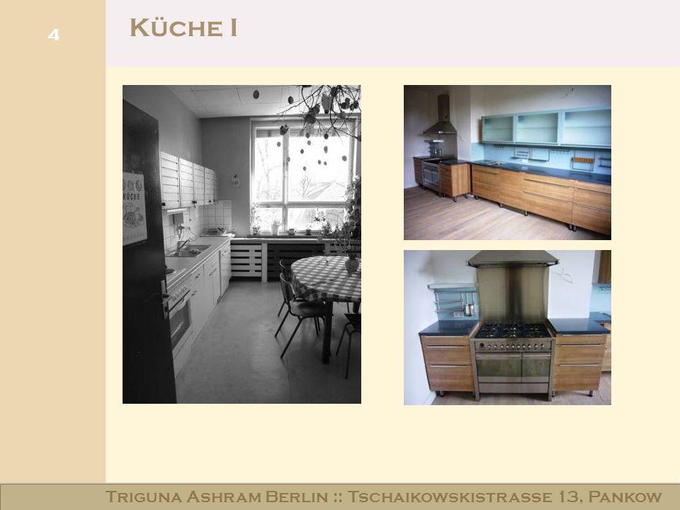 Küche I Triguna Ashram Berlin :: Tschaikowskistraße 13, Pankow