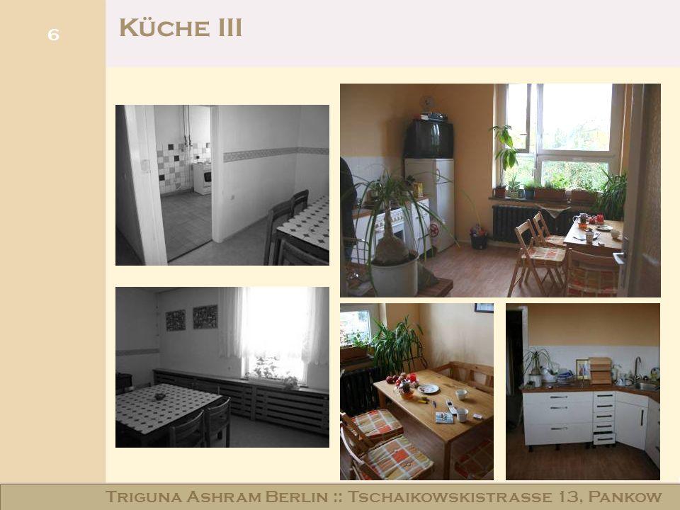 6 Küche III Triguna Ashram Berlin :: Tschaikowskistraße 13, Pankow
