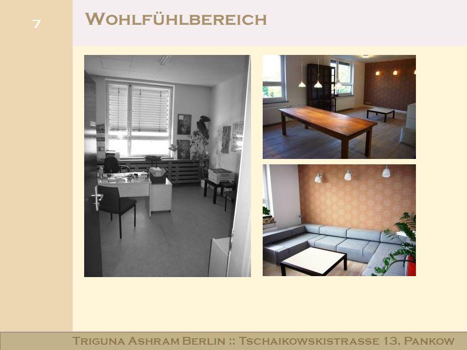Wohlfühlbereich Triguna Ashram Berlin :: Tschaikowskistraße 13, Pankow