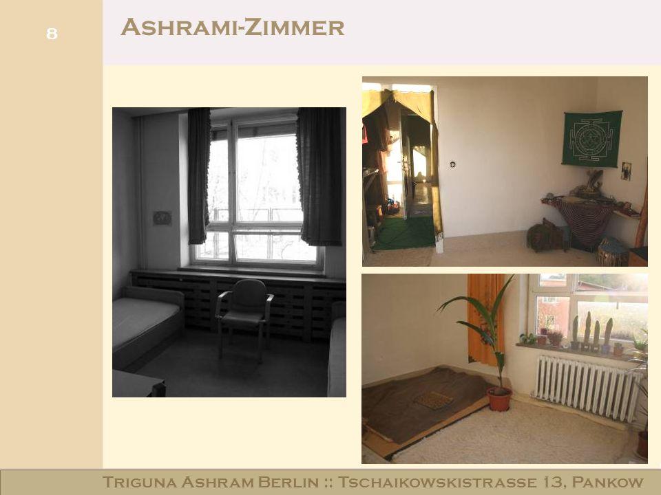 8 Ashrami-Zimmer Triguna Ashram Berlin :: Tschaikowskistraße 13, Pankow