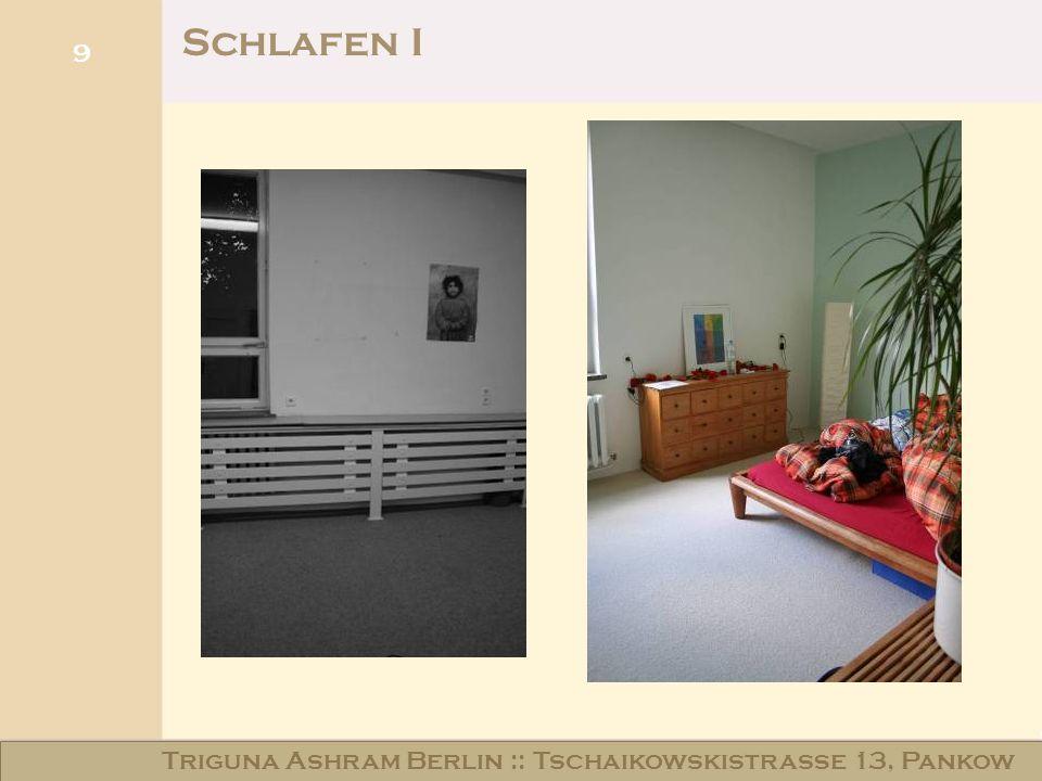9 Schlafen I Triguna Ashram Berlin :: Tschaikowskistraße 13, Pankow