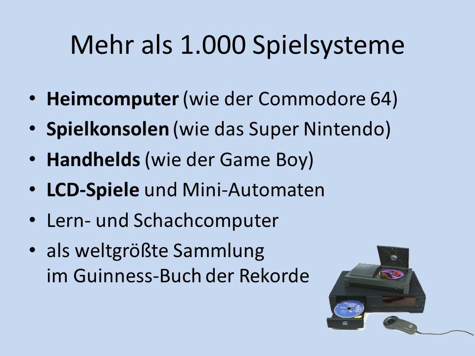 Mehr als 1.000 Spielsysteme Heimcomputer (wie der Commodore 64)