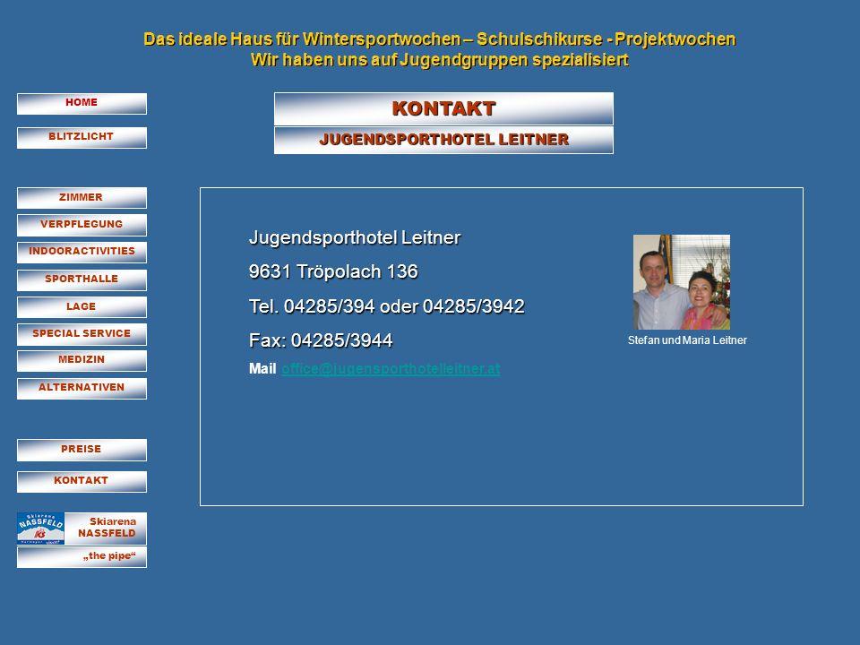 Jugendsporthotel Leitner 9631 Tröpolach 136