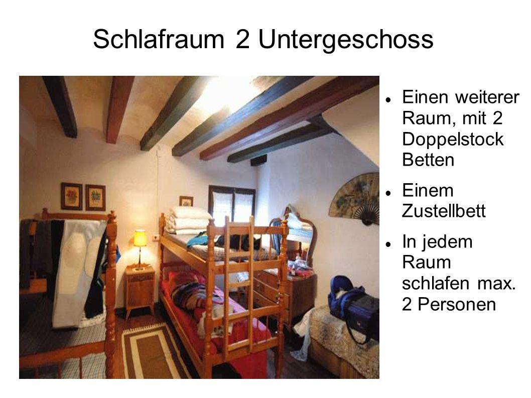 Schlafraum 2 Untergeschoss