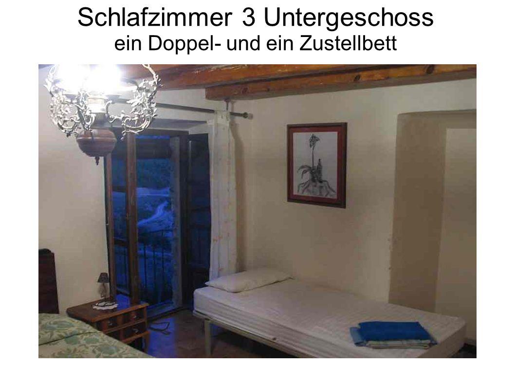 Schlafzimmer 3 Untergeschoss ein Doppel- und ein Zustellbett