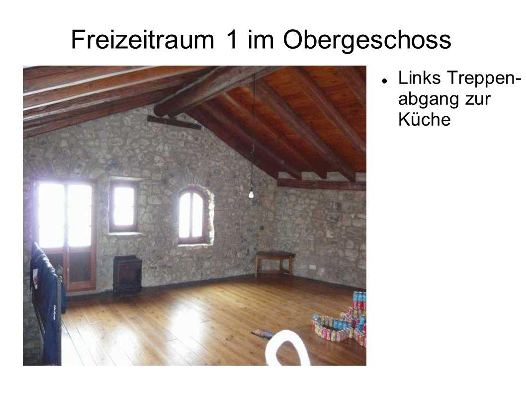 Freizeitraum 1 im Obergeschoss