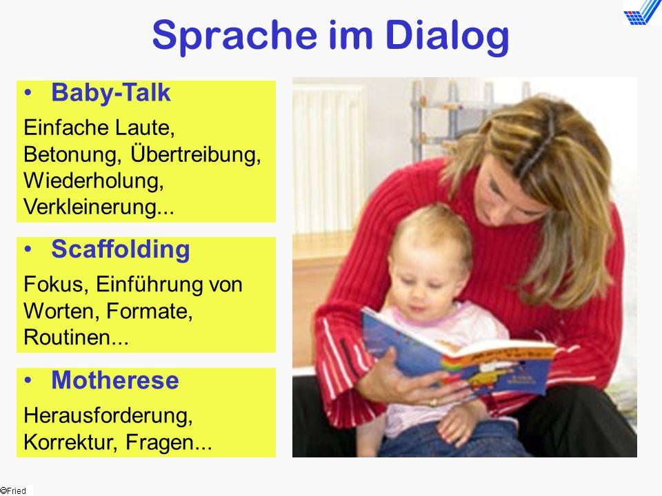 Sprache im Dialog Baby-Talk Scaffolding Motherese