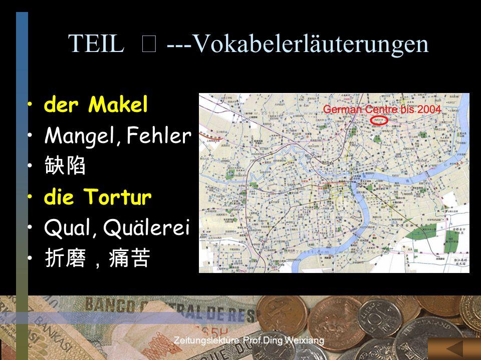 TEIL Ⅲ ---Vokabelerläuterungen