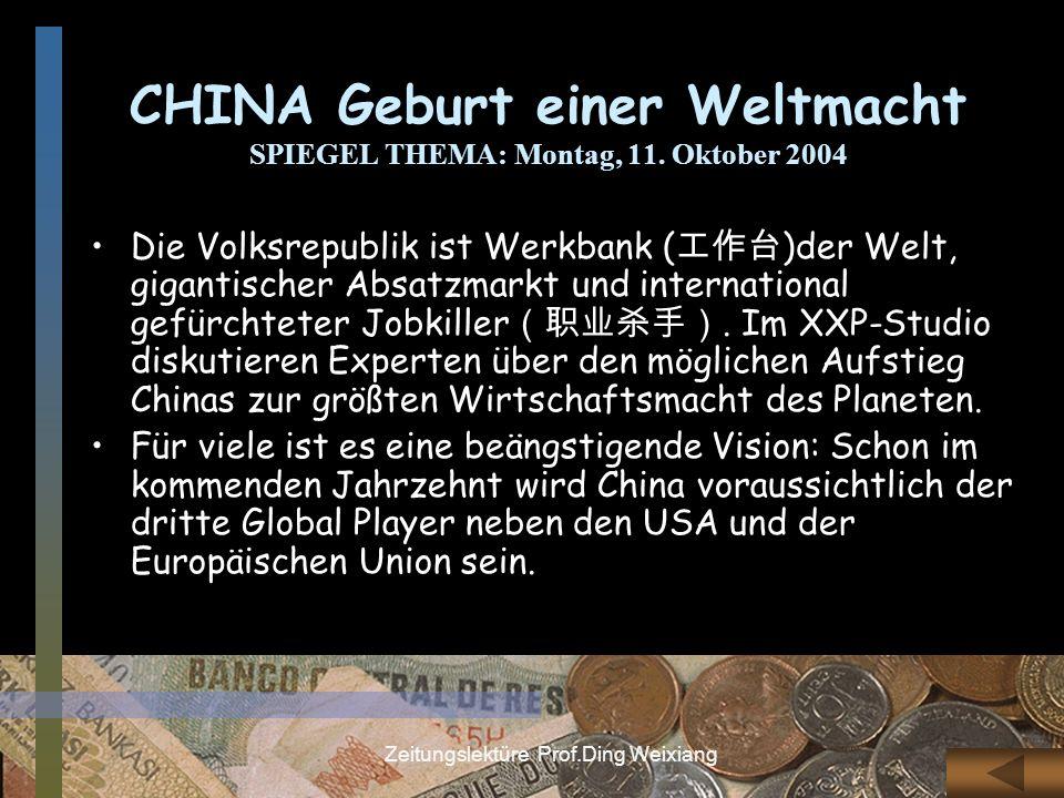 CHINA Geburt einer Weltmacht SPIEGEL THEMA: Montag, 11. Oktober 2004
